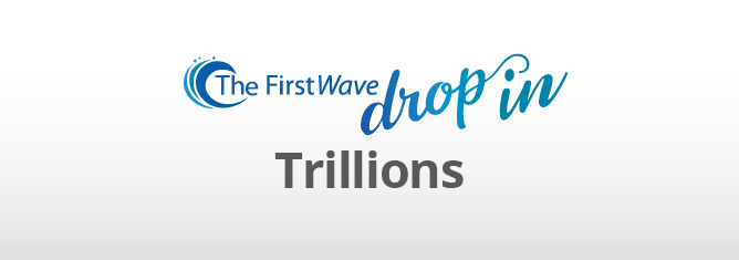 """Video: The FirstWave Drop-In """"Trillions"""""""