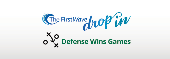 "Video: The FirstWave Drop-In ""Defense Wins Games"""