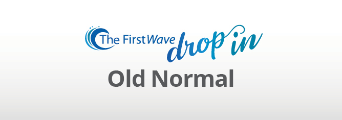 "Video: The FirstWave Drop-In ""Old Normal"""